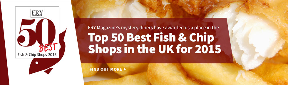 Catch Fish and Chips - Recognised as One of the Top 50 Fish and Chip Shops in the UK for 2015 by Fry Magazine