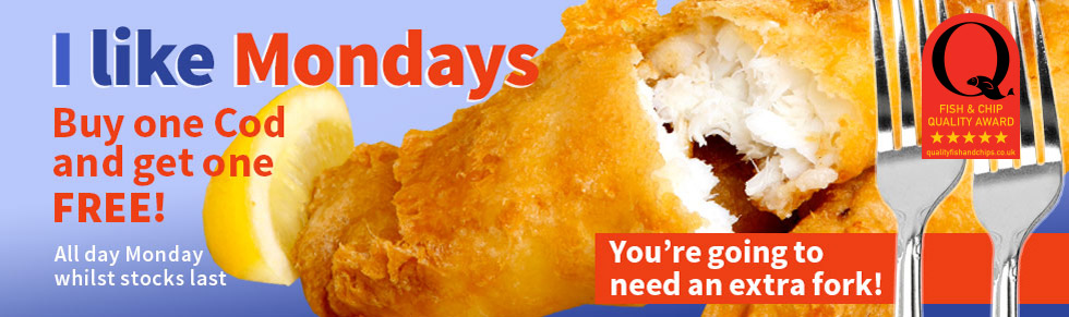 I Like Mondays - Buy one Cod and get One Free! All day Monday while stocks last